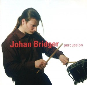 CD: Johan Bridger percussion